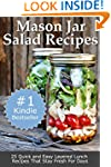 Mason Jar Salad Recipes: 25 Quick and...