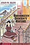 Brooklyn Doesn't Rhyme (0689835574) by Blos, Joan W.