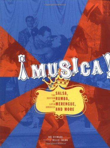 Musica!: The Rhythm Of Latin America - Salsa, Rumba, Merengue, And More