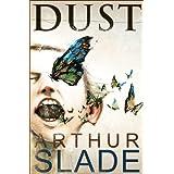 Dust ~ Arthur Slade