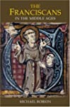 The Franciscans in the Middle Ages