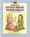 img - for My Book of Little House Paper Dolls: The Big Woods Collection book / textbook / text book