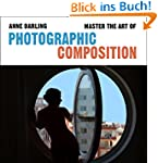 Master the Art of Photographic Compos...