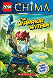 LEGO Legends of Chima: The Warrior Within (Chapter Book #4)