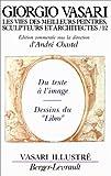 echange, troc André Chastel - Les vies des meilleurs peintres, sculpteurs et architectes de Giorgio Vasari, tome 12
