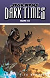 Star Wars: Dark Times, Vol. 1: Path to Nowhere