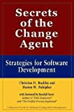 Secrets of the Change Agent: Strategies for Software Development