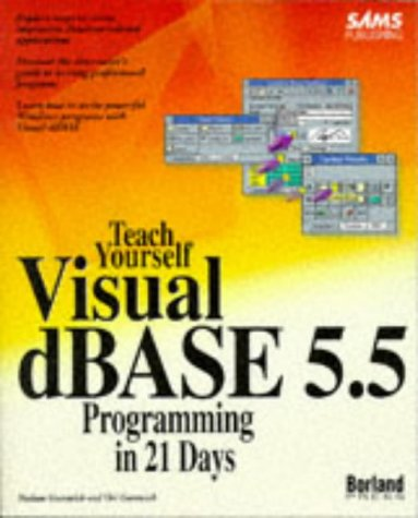 sams-teach-yourself-dbase-for-windows-programming-in-21-days