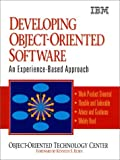 Developing Object-Oriented Software: An Experience-Based Approach