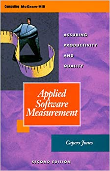 Applied Software Measurement: Assuring Productivity and Quality