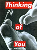 Barbara Kruger: Thinking of You (0262112507) by Barbara Kruger