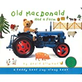 Old MacDonald Had a Farm: A Teddy Bear Sing-Along Book