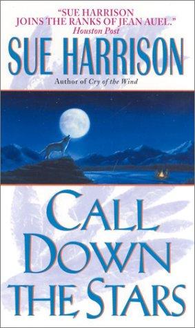 Call Down the Stars, SUE HARRISON