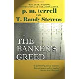 The Banker's Greed ~ P. M. Terrell