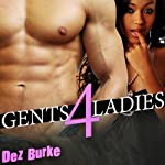 Gents 4 Ladies | Dez Burke
