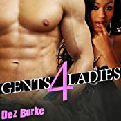 Gents 4 Ladies | [Dez Burke]