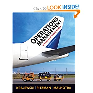 Click here to buy Operations Management (9th Edition) by Lee J. Krajewski, Larry P. Ritzman and Manoj K. Malhotra.