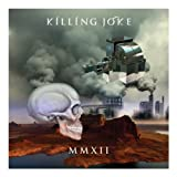 MMXII [VINYL] Killing Joke