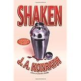 "Shaken (Jacqueline ""Jack"" Daniels Mysteries) Book 7 ~ J.A. Konrath"