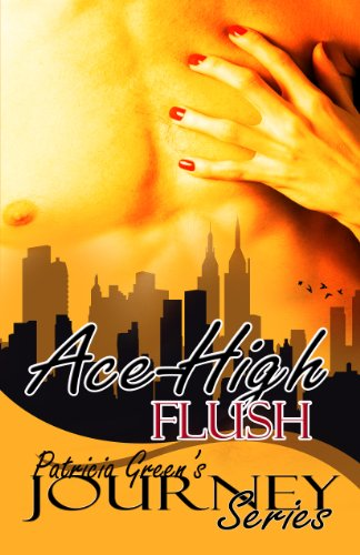 Book: Ace-High Flush - The Journey Series by Patricia Green