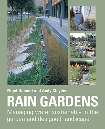 Rain-Gardens-Managing-Water-Sustainably-in-the-Garden-and-Designed-Landscape