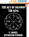 The Key of Solomon the King [Illustra...