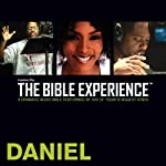 Daniel: The Bible Experience | Inspired By Media Group