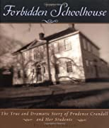 The Forbidden Schoolhouse