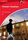 Vinnie's Vacation Level 1 Beginner/Elementary American English Edition (Cambridge Discovery Readers)