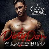 Dirty Dom: A Bad Boy Mafia Romance | Willow Winters