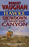 img - for Hawke: Showdown at Dead End Canyon (Hawke (HarperTorch Paperback)) book / textbook / text book