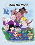 img - for I Can Do That - Book/CD-ROM (Mom's Choice Awards Recipient) book / textbook / text book