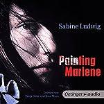 Painting Marlene | Sabine Ludwig
