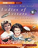 Lou Wakefield Ladies of Letters Go Global (Radio Collection)