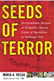 Seeds of Terror: An Eyewitness Account of Al-Qaeda's Newest Center