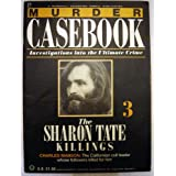 Murder Casebook 3 The Sharon Tate Killingsby Marshall Cavendish