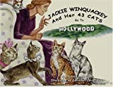 Jackie Winquackey And Her 43 Cats Go To Hollywood