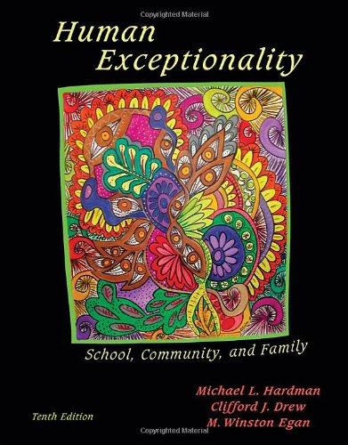 Human Exceptionality: School, Community, and Family...