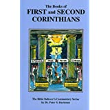1 - 2 Corinthians Commentary (The Bible Believer's Commentary Series)