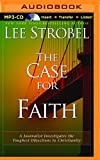 Case for Faith, The: A Journalist Investigates the Toughest Objections to Christianity