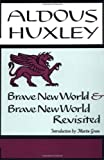 Brave New World & Brave New World Revisited (0060901012) by Aldous Huxley
