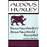 Brave New World, and, Brave New World Revisitedby Aldous Huxley