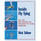 "Inside Fly Tying: 100 Tips for Solving the Trickiest Fly-Tying Problemsvon ""Richard W. Talleur"""