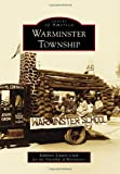 img - for Warminster Township (Images of America) (Images of America Series) book / textbook / text book