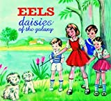 Eels Daisies of the Galaxy [VINYL]