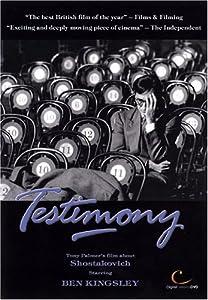 Testimony - Tony Palmer's Story of Shostakovich /  Ben Kingsley