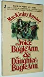 The Voice of Bugle Ann and the Daughter of Bugle Ann (0515054585) by Kantor, MacKinlay