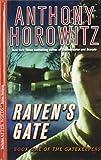 Anthony Horowitz Raven's Gate (Gatekeepers)
