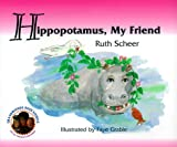 Hippopotamus: My Friend (Grandmother Ruth Stories Ser)