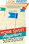 Home Sweet Anywhere: How We Sold Our...